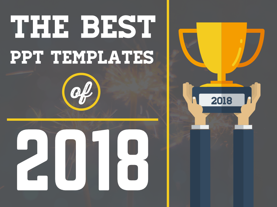 5 Best Powerpoint Templates Of 2018 My Presentation Designer