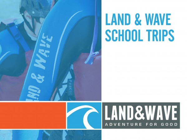 Land and Wave School Trips