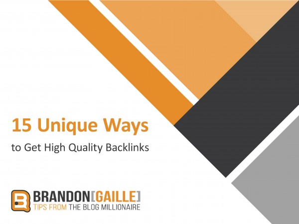 15 Unique Ways to Get High Quality Backlinks